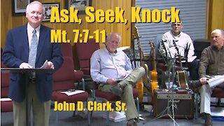Ask Seek Knock - Matthew 7:7-11
