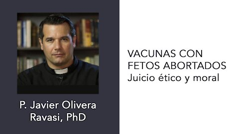 Vacunas con fetos abortados - Juicio ético y moral