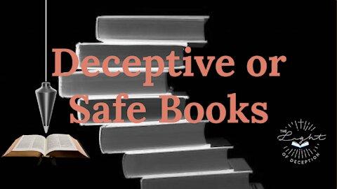 Deceptive or Safe Books?   Danette Lane
