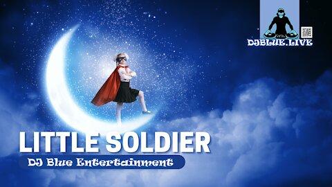 Little Soldier | EDM Dance Music Remix | DJ Blue