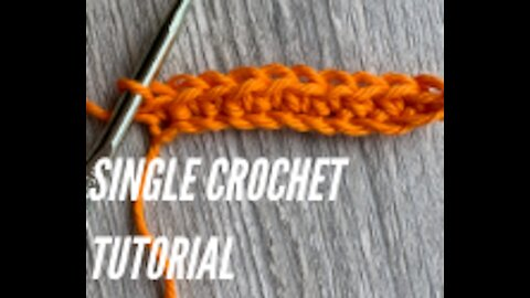 Single Crochet Tutorial