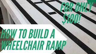 How To Build a Wheelchair Ramp || Simple, Inexpensive, and Easy! || Woodworking