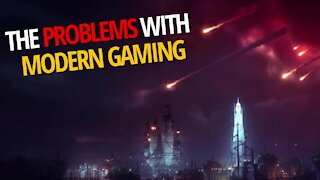 The Problems With Modern Gaming
