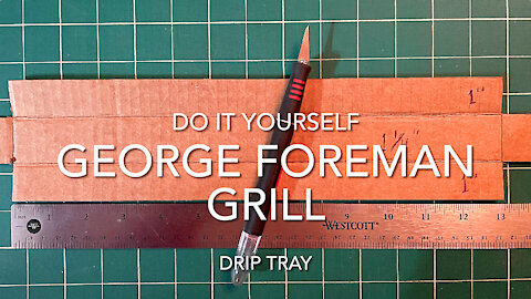 DIY George Foreman Grill Drip Tray
