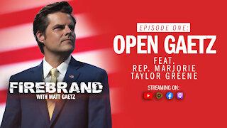 Episode 1: Open Gaetz (feat. Rep. Marjorie Taylor Greene) – Firebrand with Matt Gaetz