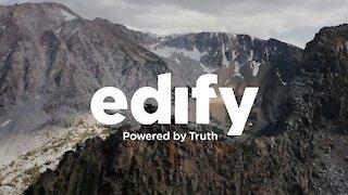 EDIFY: The Beginning