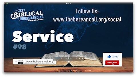 Get Biblical Understanding #98 - Service