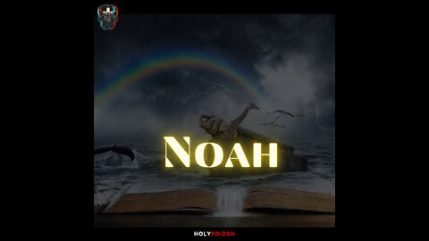 Rock the Boat - Noah : Biggest Losers of the Bible