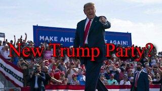 New Trump Party, Biden Goes Full Commie in Week 1