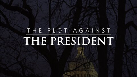 """""""The Plot Against The President"""""""