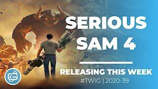 SERIOUS SAM 4 - This Week in Gaming / Week 39 2020