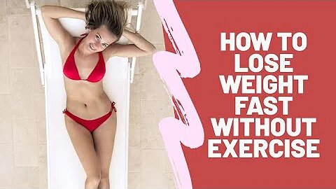 How to Lose Weight without exercise! interesting facts