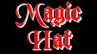 Hanging Out With Magic Hat
