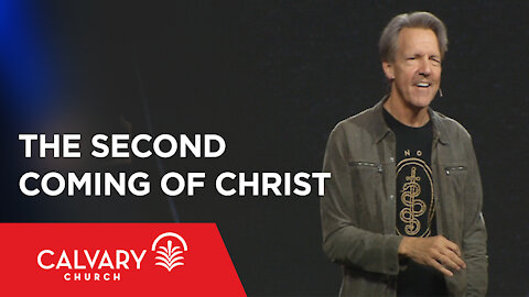 The Second Coming of Christ - Revelation 19:6-16 - Skip Heitzig