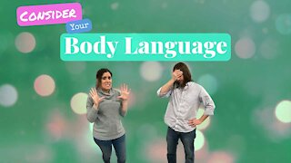 Are You Aware of Your Body Language?