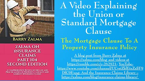 A Video Explaining the Union or Standard Mortgage Clause