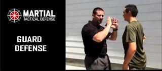 Guard position for self defense