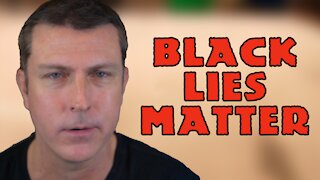The Latest LIES of Black Lives Matter Exposed