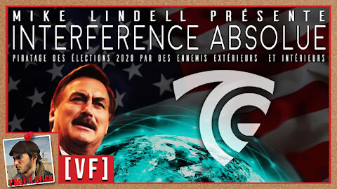 2021/047 Interférence Absolue - DOCUMENTAIRE INTÉGRAL - de Mike LINDELL