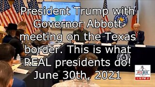 President Trump with Governor Abbott meeting on the Texas border