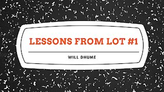Lessons From Lot #1