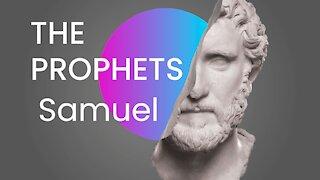 The Prophets: Samuel   Israel Update