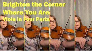 Brighten the Corner   Hymn for Viola in Four Parts