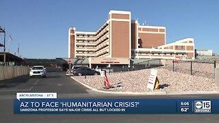 UArizona expert: Arizona headed for 'major humanitarian crisis'