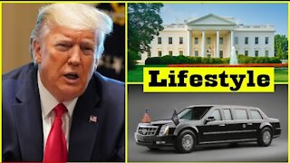 Donald Trump Life style (2021)