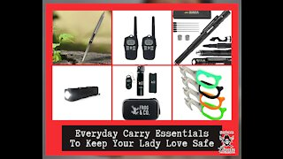 Everyday Carry Essentials To Keep Your Lady Love Safe