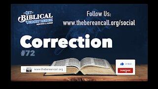 Get Biblical Understanding #72 - Correction