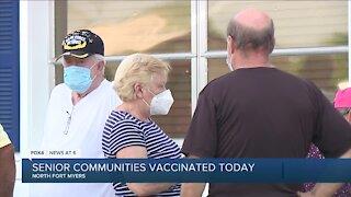Senior communities vaccinated today in Southwest Florida