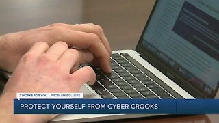 How to protect yourself from cyber crooks