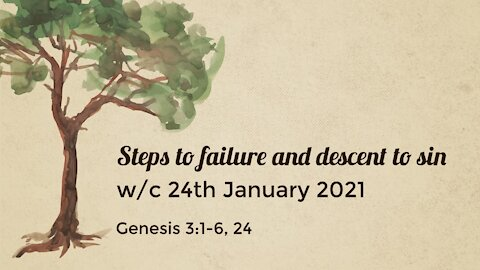Steps to failure and descent to sin