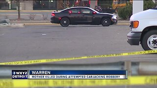 Mother killed during attempted carjacking robbery in Warren