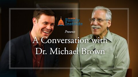 A Conversation with Dr. Michael L. Brown