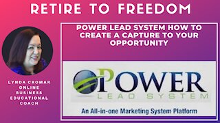 Power Lead System How To Create A Capture To Your Opportunity