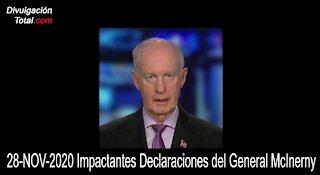 29-NOV-2020 Impactantes Declaraciones del General McInerney
