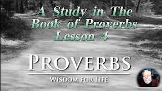 Proverbs, Lesson 4, on Down to Earth But Heavenly Minded Podcast