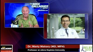 Dr. Marty Makary talks to Mike about America's response to Covid-19 & America emerging from the pandemic
