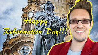Happy Reformation Day