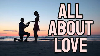 All About Love...