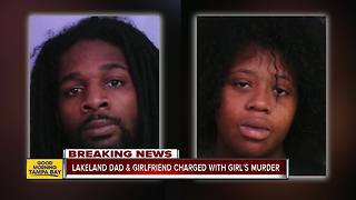 Lakeland father, girlfriend charged with murder of his 6-year-old daughter