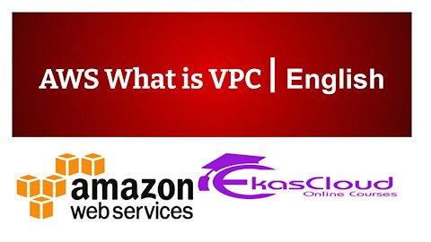 #AWS What is VPC   Ekascloud   English