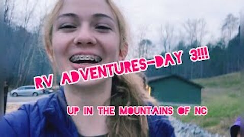 In the mountains of NC! RV Adventures-Day 3! Gabby's Gallery
