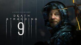 Death Stranding | PC | Part 9