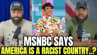 MSNBC Says America Is A Racist Country?