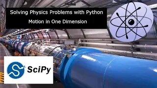 Solving Simple Physics Problems with Python/Scipy - Motion in one dimension