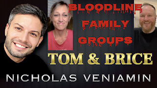 Tom & Brice Discusses Bloodline Family Groups with Nicholas Veniamin