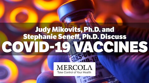 COVID-19 VACCINES- INTERVIEW WITH JUDY MIKOVITS, PH.D., AND STEPHANIE SENEFF, PH.D.,